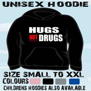 HUGS NOT DRUGS JUSTIN LEE SLOGAN  HOODIE HOODED TOP